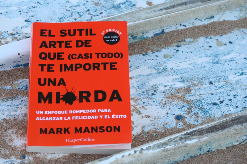 lecciones_libro_mark_manson_the_subtle_art_of_not_giving_a_fuck